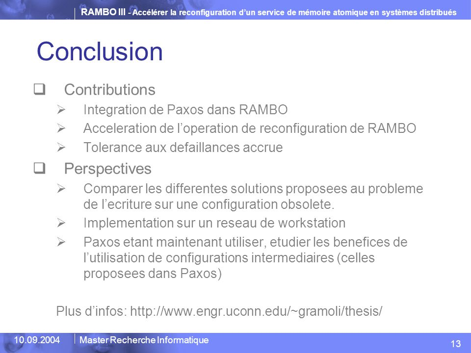 Conclusion Contributions Perspectives Integration de Paxos dans RAMBO
