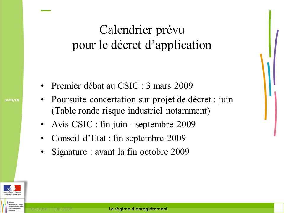 Calendrier prévu pour le décret d'application