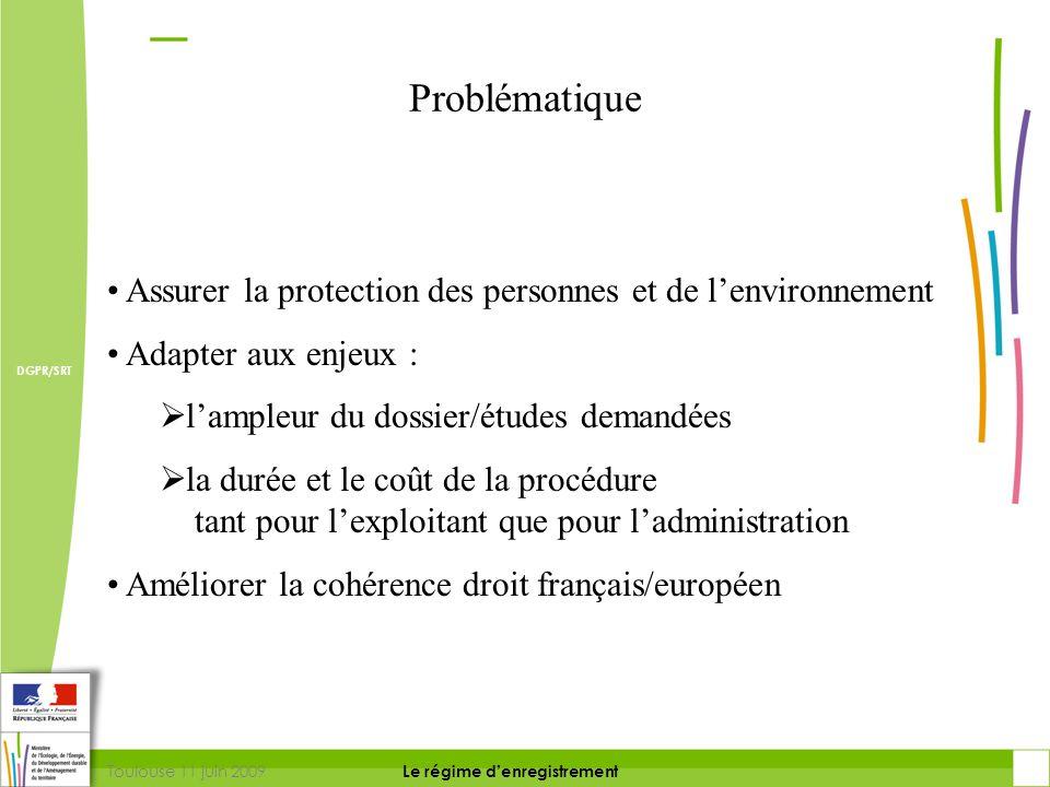 Problématique Assurer la protection des personnes et de l'environnement. Adapter aux enjeux : l'ampleur du dossier/études demandées.