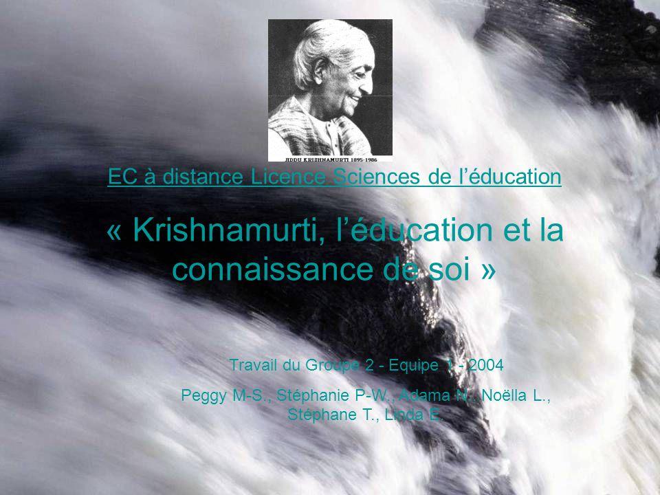 « Krishnamurti, l'éducation et la connaissance de soi »