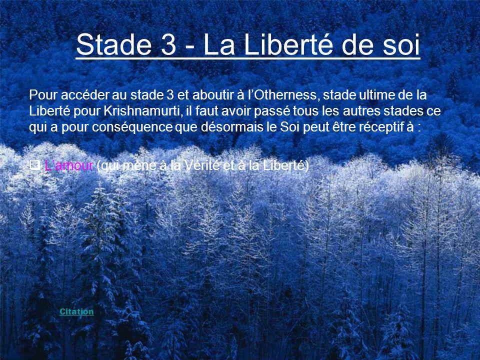 Stade 3 - La Liberté de soi