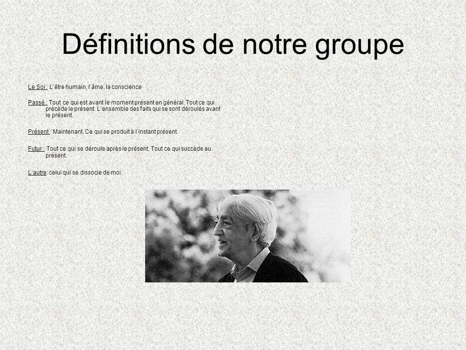 Définitions de notre groupe