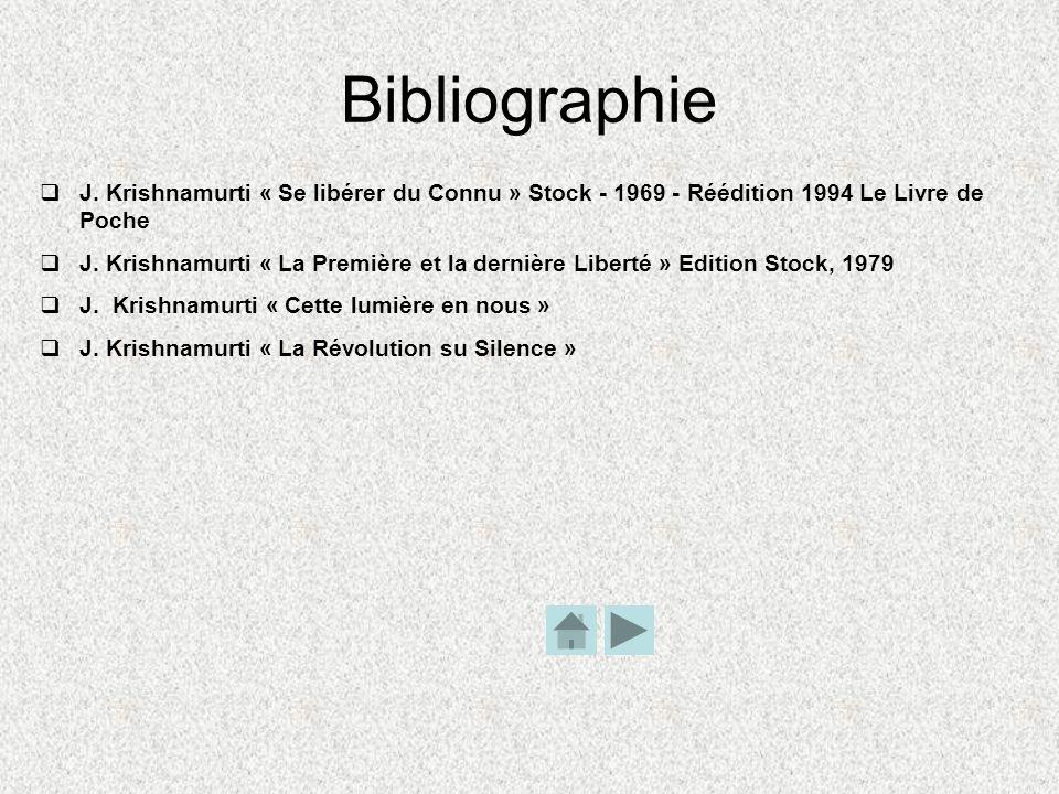 Bibliographie J. Krishnamurti « Se libérer du Connu » Stock - 1969 - Réédition 1994 Le Livre de Poche.