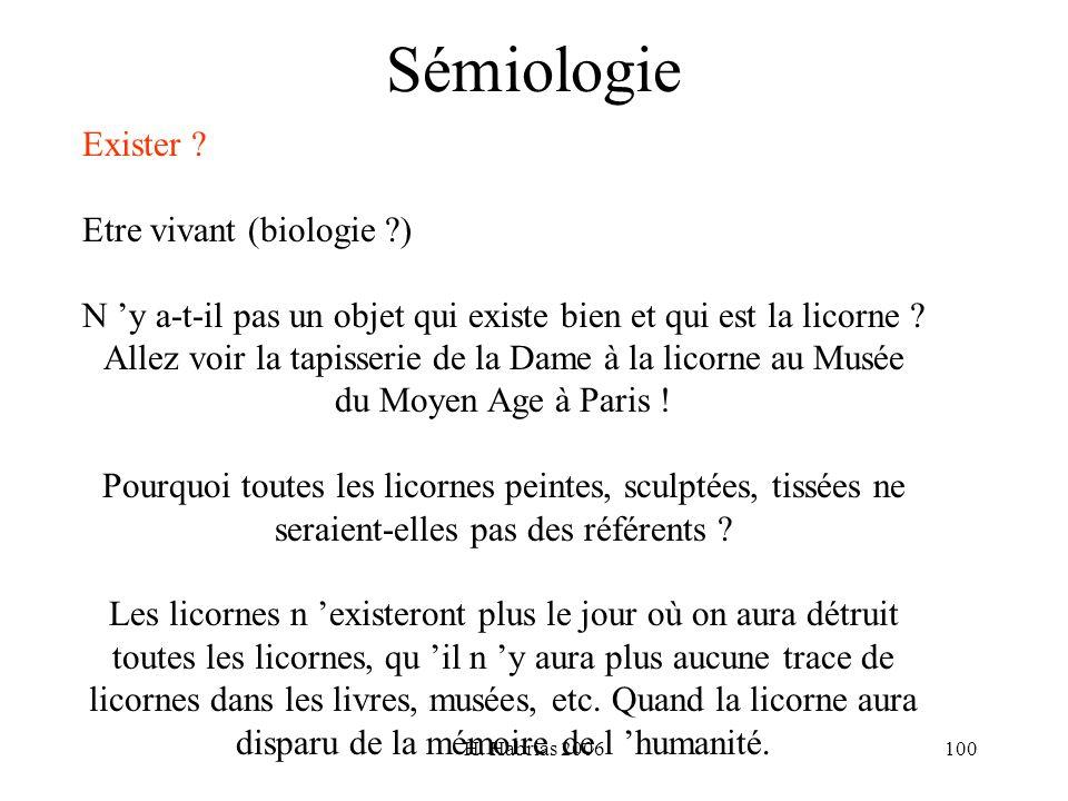 Sémiologie Exister Etre vivant (biologie )