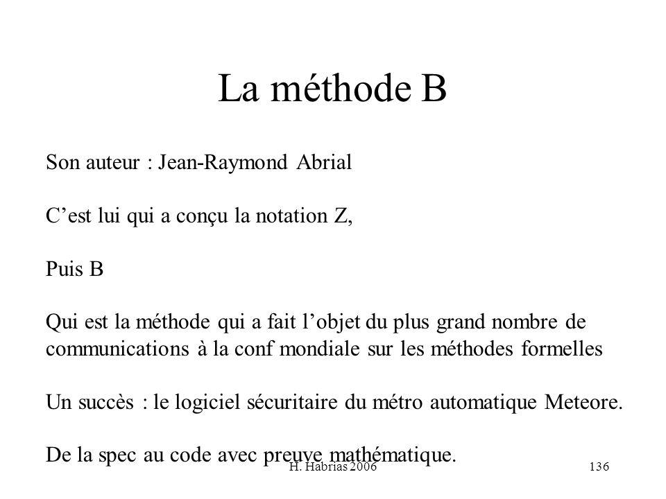 La méthode B Son auteur : Jean-Raymond Abrial