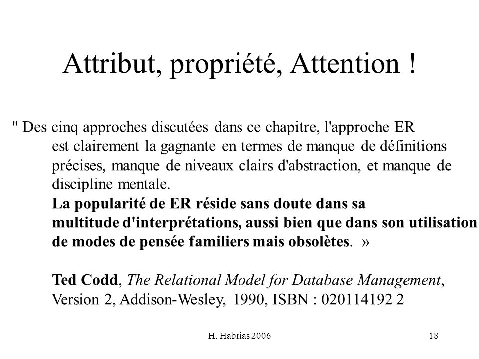 Attribut, propriété, Attention !