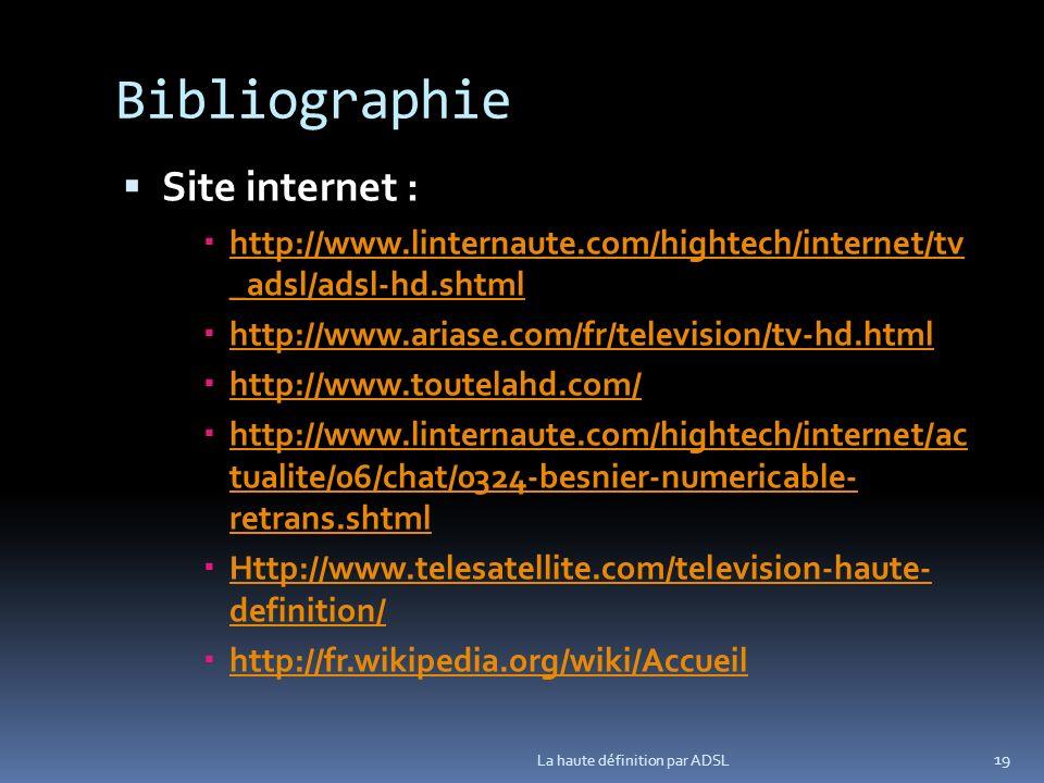 Bibliographie Site internet :