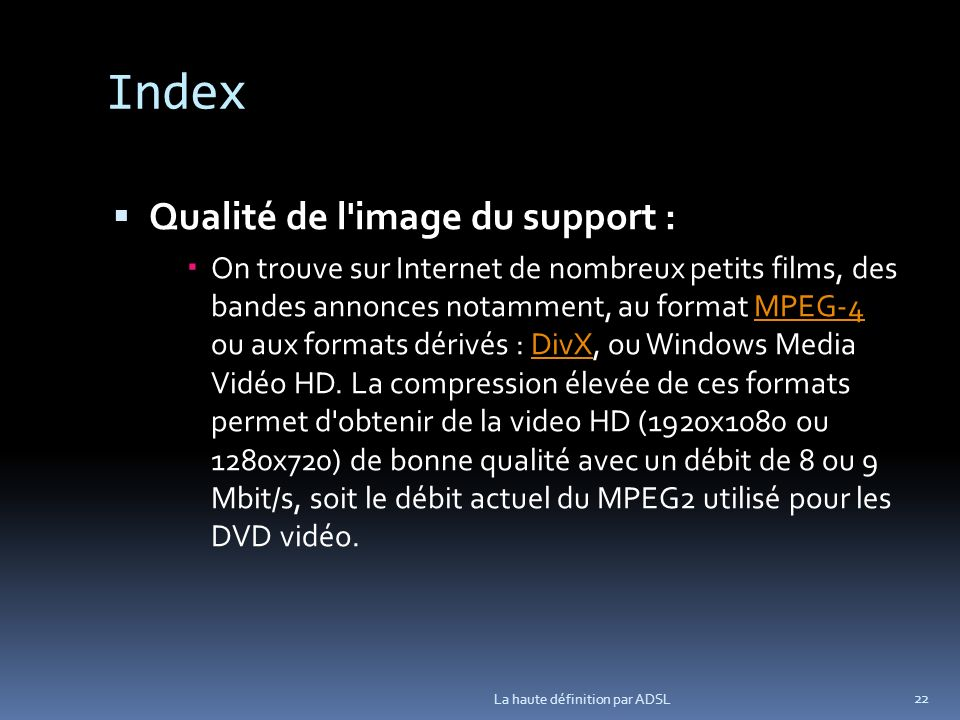 Index Qualité de l image du support :