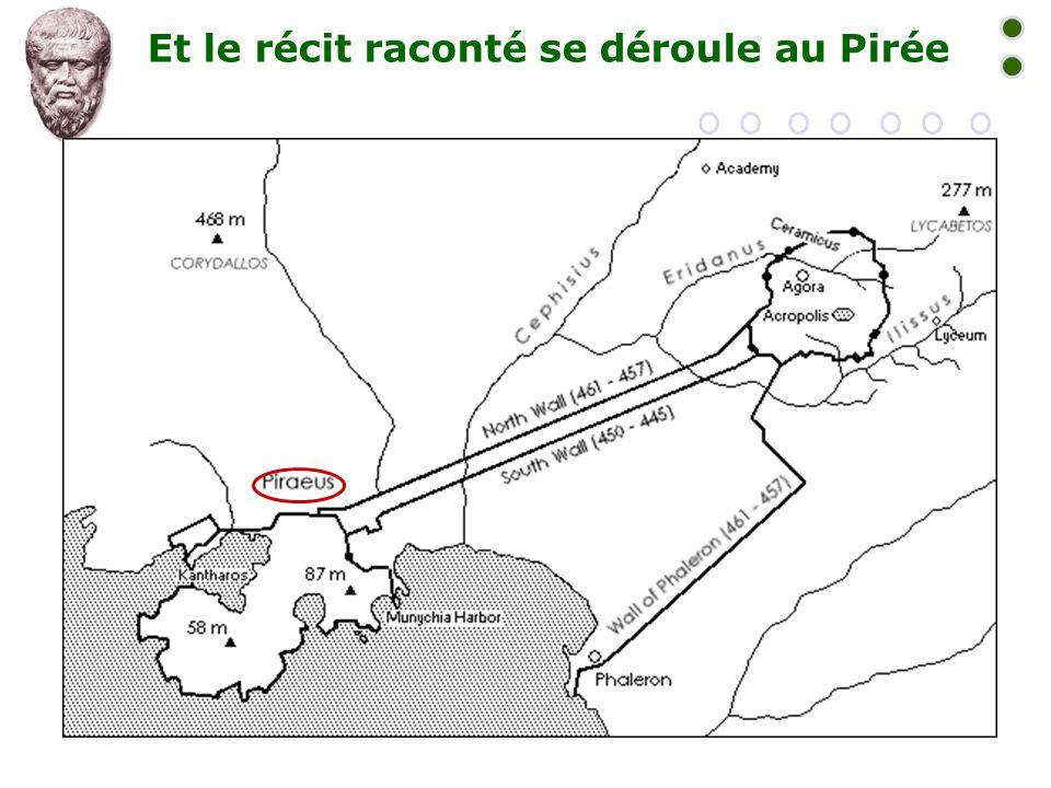 Et le récit raconté se déroule au Pirée