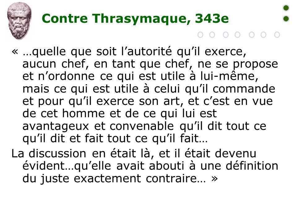 Contre Thrasymaque, 343e