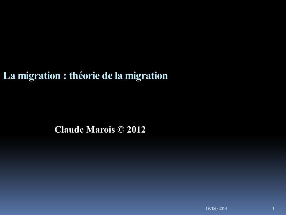 La migration : théorie de la migration