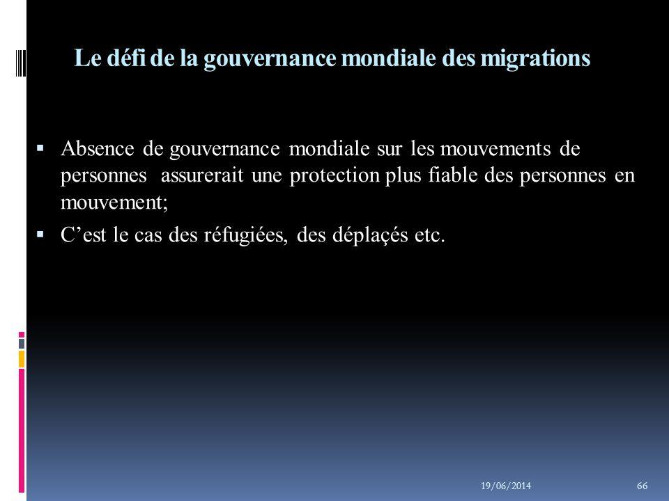 Le défi de la gouvernance mondiale des migrations
