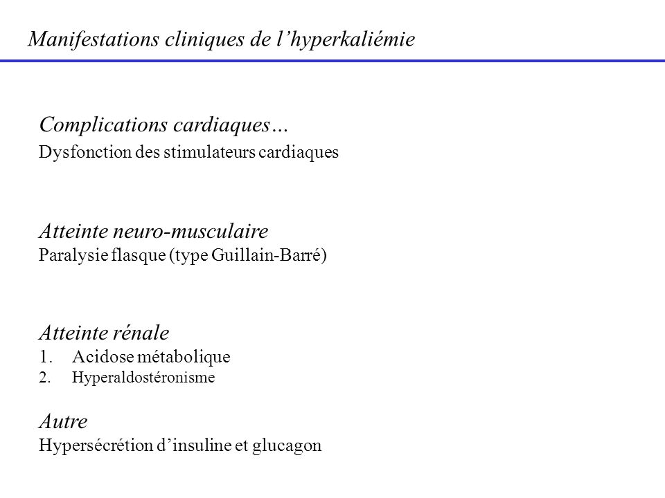 Manifestations cliniques de l'hyperkaliémie