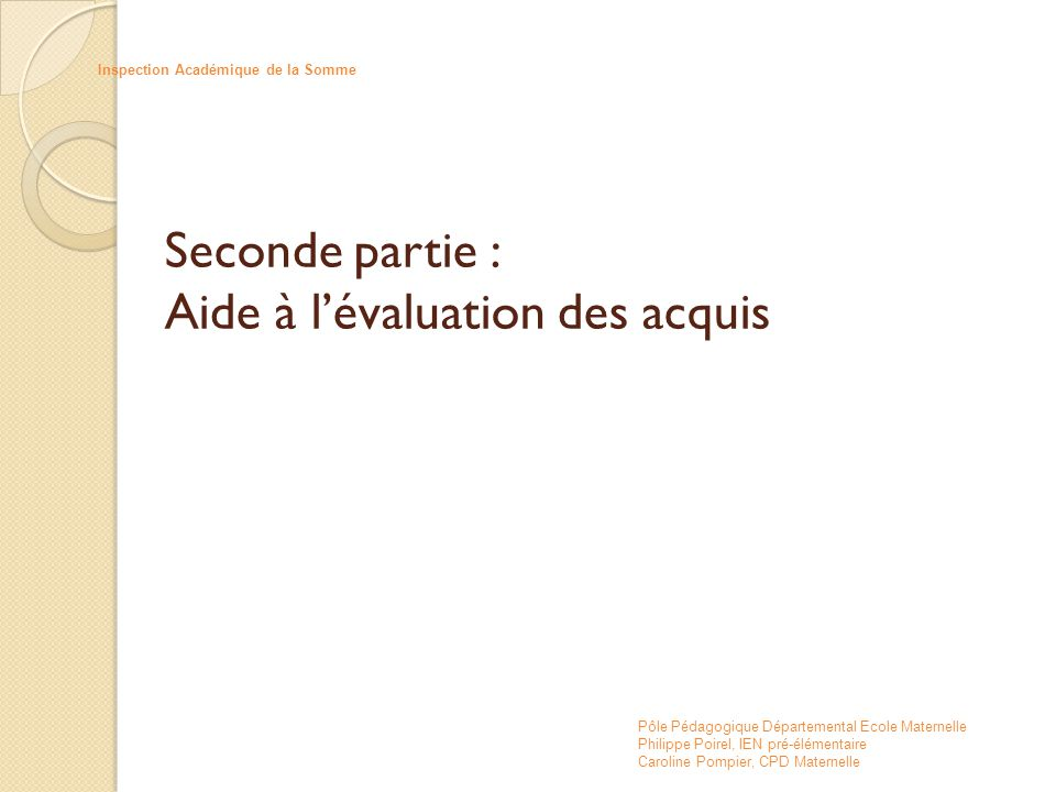 Seconde partie : Aide à l'évaluation des acquis