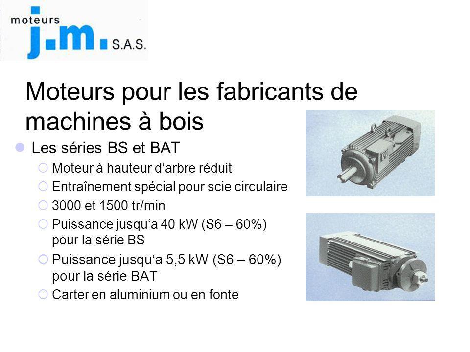 Moteurs pour les fabricants de machines à bois