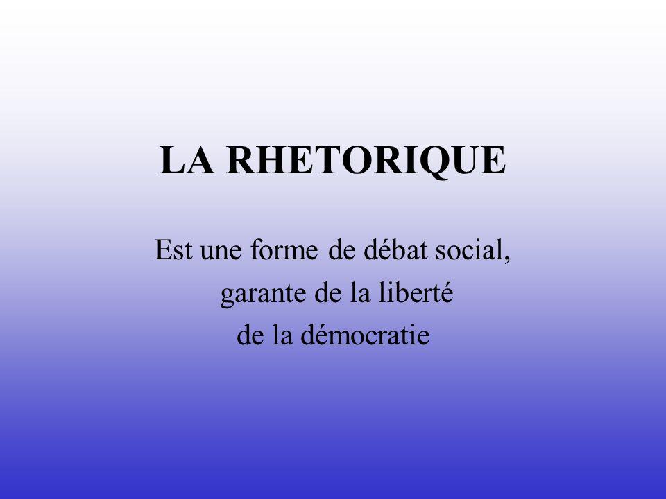 Est une forme de débat social, garante de la liberté de la démocratie