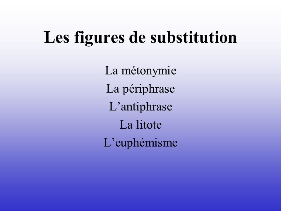 Les figures de substitution