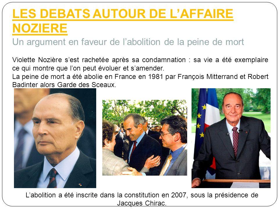 LES DEBATS AUTOUR DE L'AFFAIRE NOZIERE
