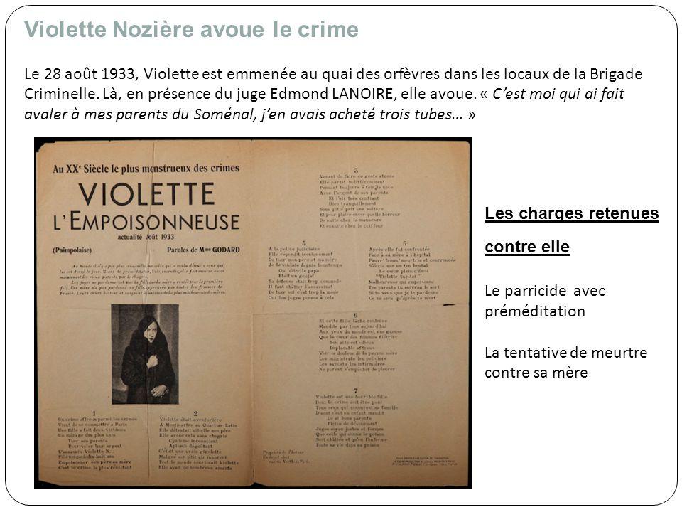 Violette Nozière avoue le crime