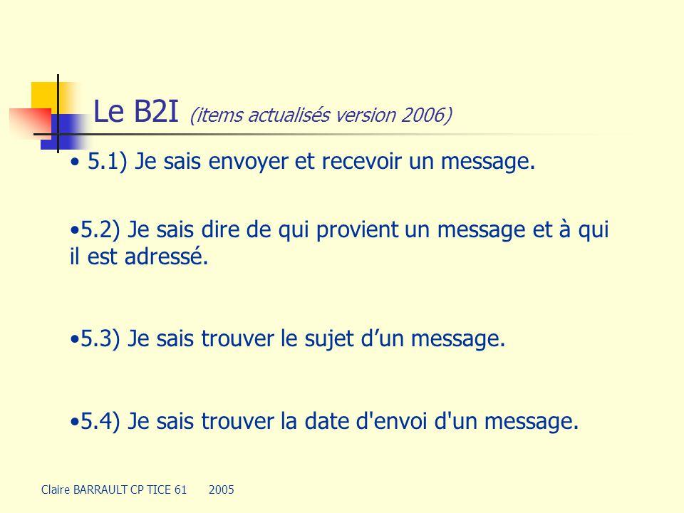 Le B2I (items actualisés version 2006)
