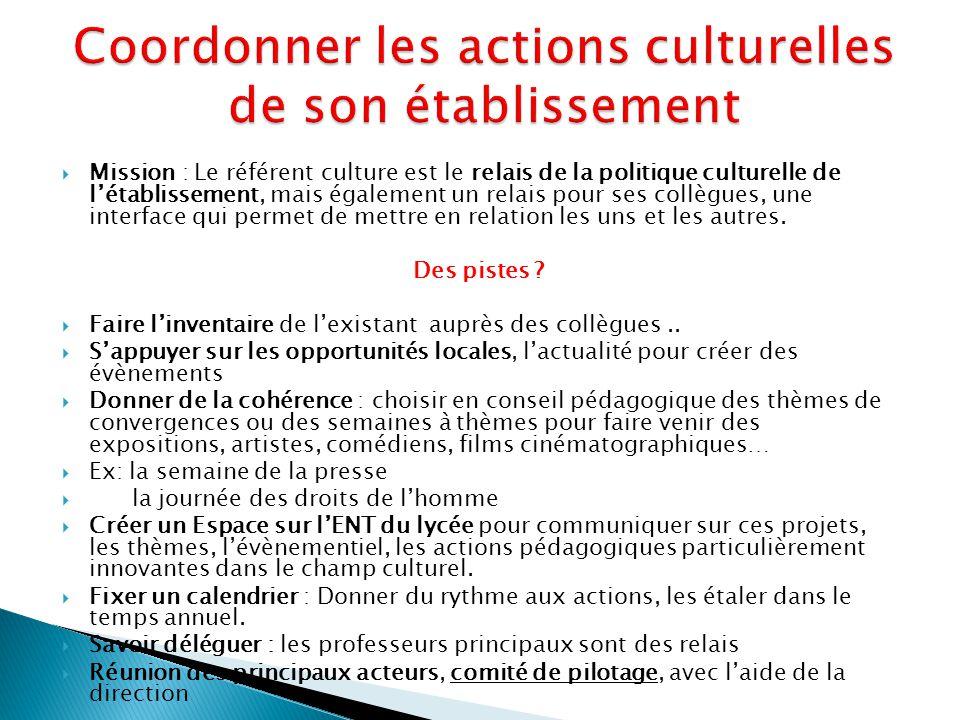 Coordonner les actions culturelles de son établissement