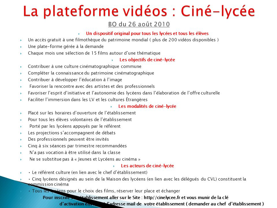 La plateforme vidéos : Ciné-lycée BO du 26 août 2010