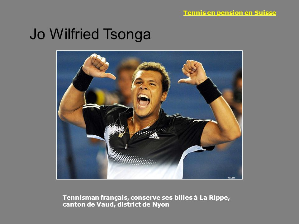 Tennis en pension en Suisse