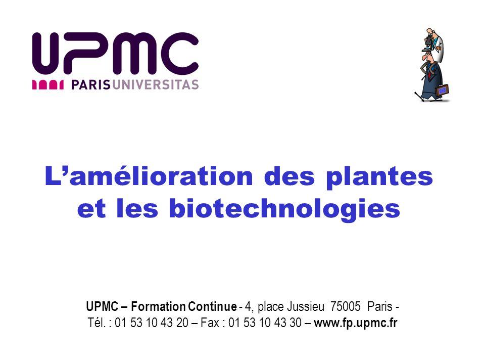 L'amélioration des plantes et les biotechnologies