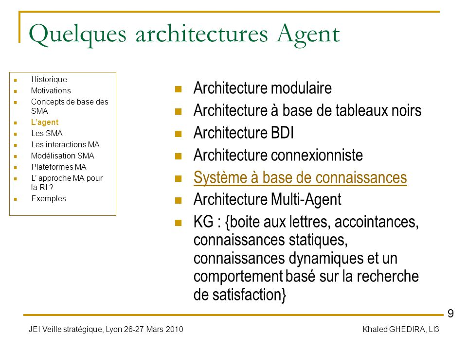 Quelques architectures Agent