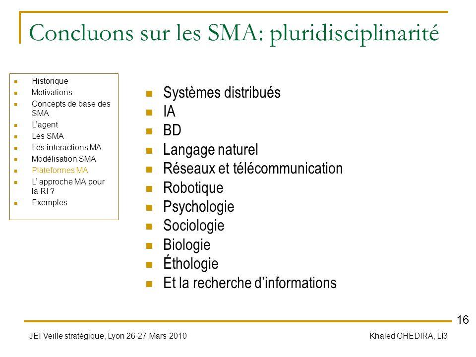Concluons sur les SMA: pluridisciplinarité