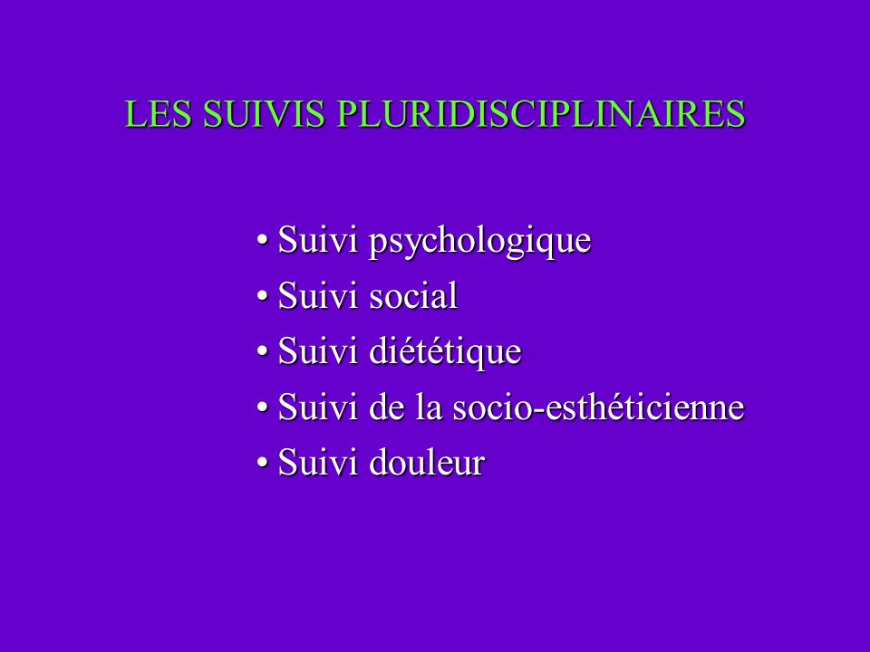 LES SUIVIS PLURIDISCIPLINAIRES