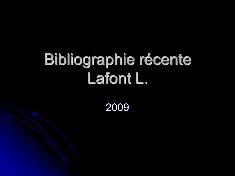 Bibliographie récente Lafont L.