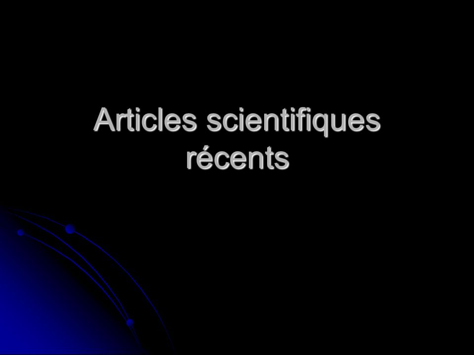 Articles scientifiques récents