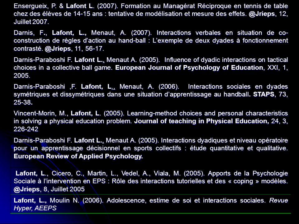 Ensergueix, P. & Lafont L. (2007)