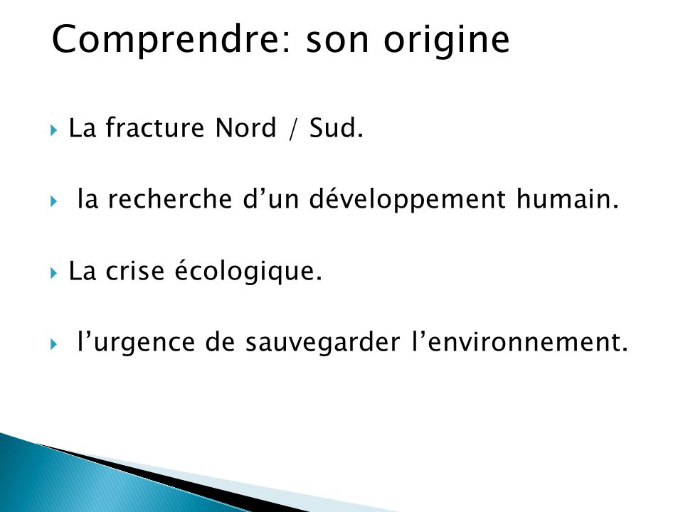 Comprendre: son origine