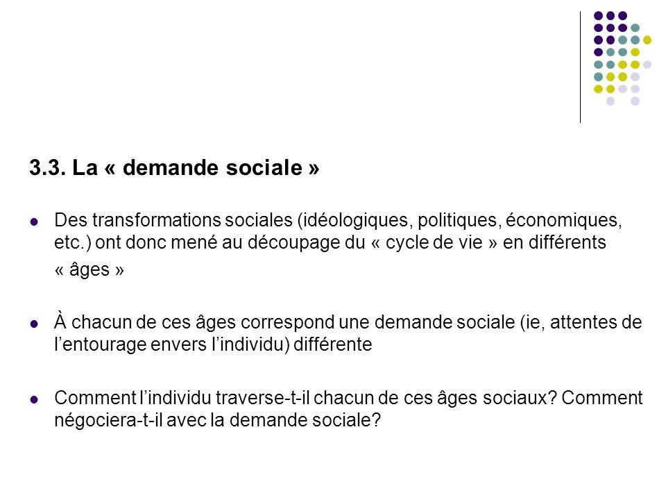 3.3. La « demande sociale »
