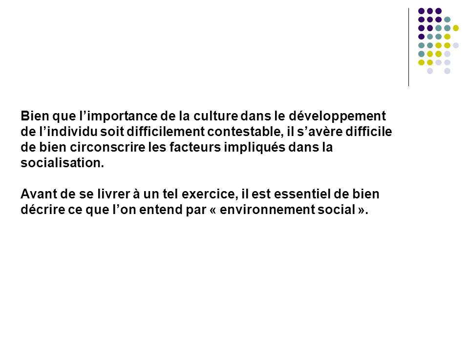 Bien que l'importance de la culture dans le développement