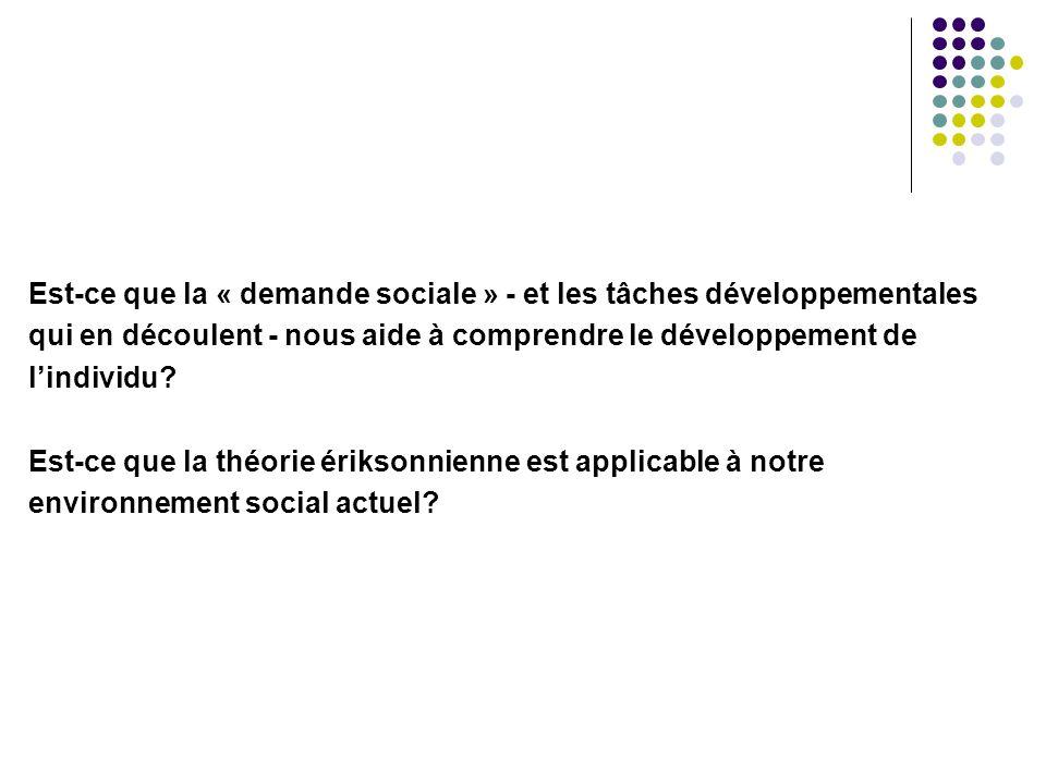 Est-ce que la « demande sociale » - et les tâches développementales