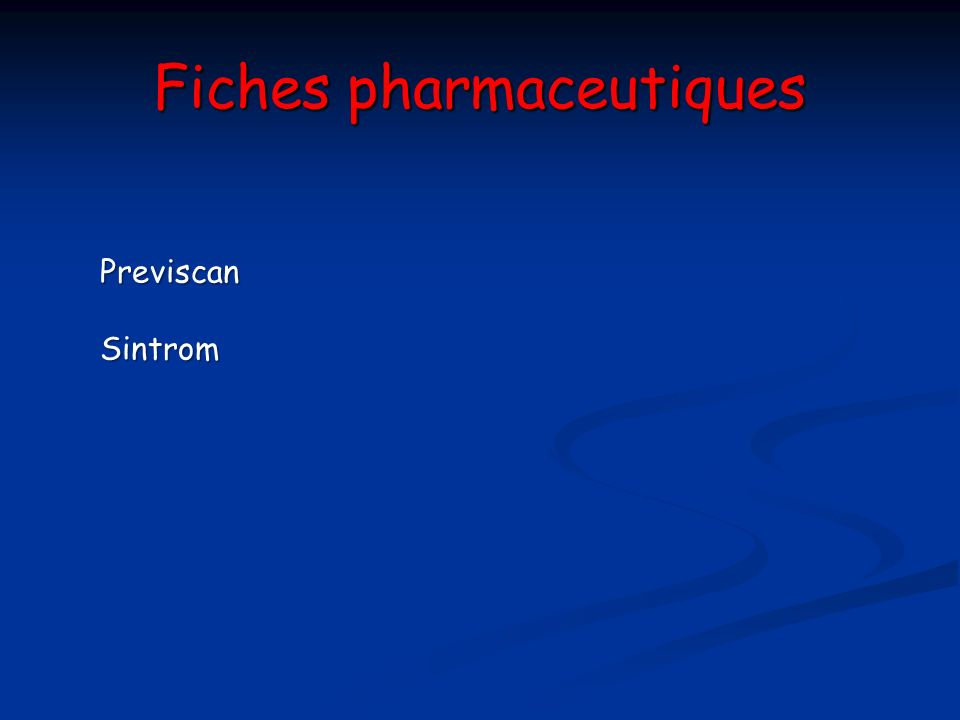 Fiches pharmaceutiques