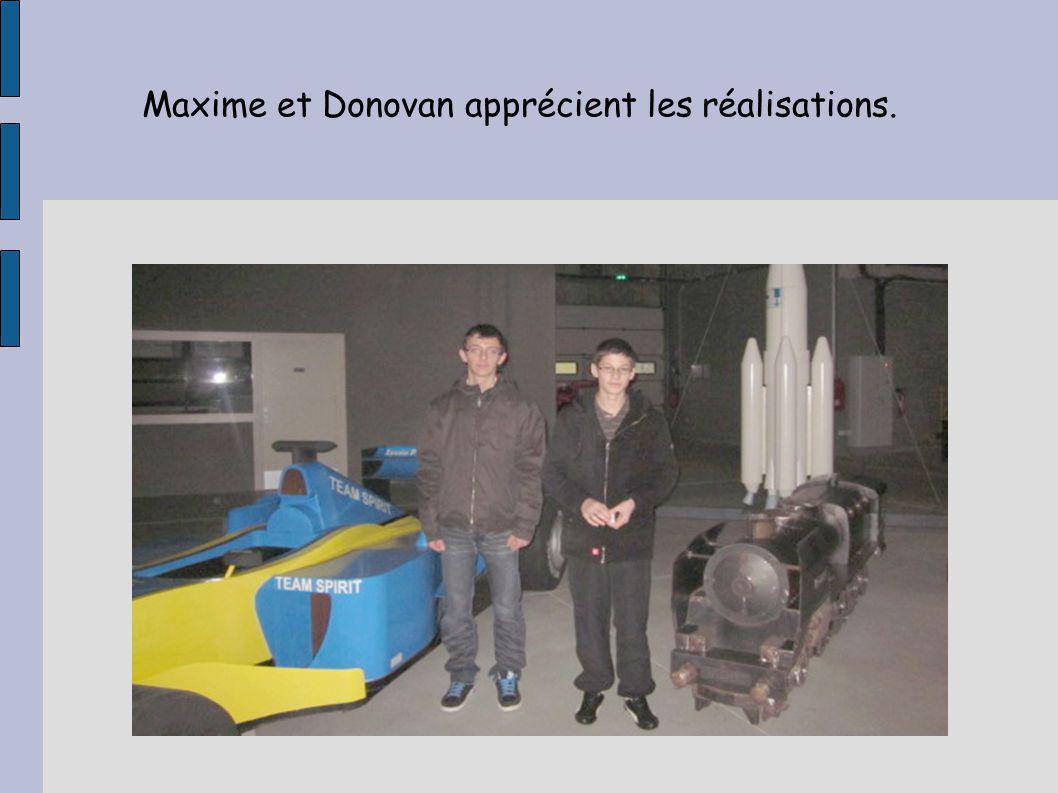 Maxime et Donovan apprécient les réalisations.