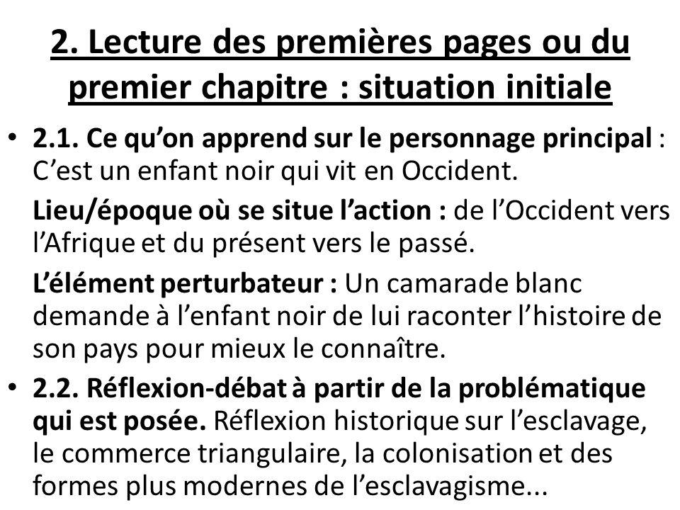 2. Lecture des premières pages ou du premier chapitre : situation initiale