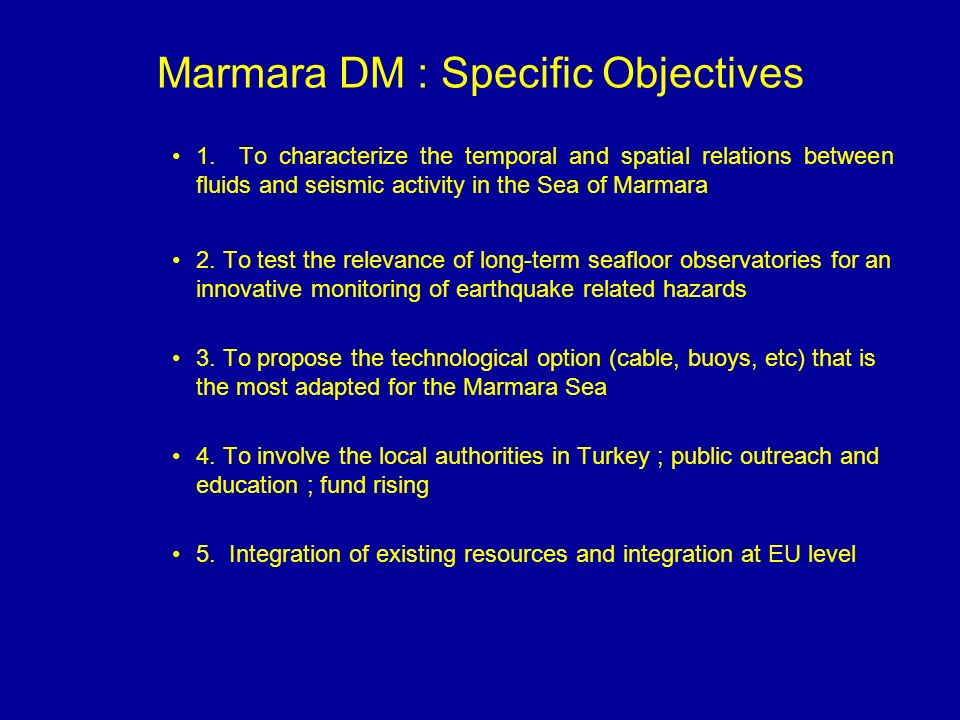 Marmara DM : Specific Objectives