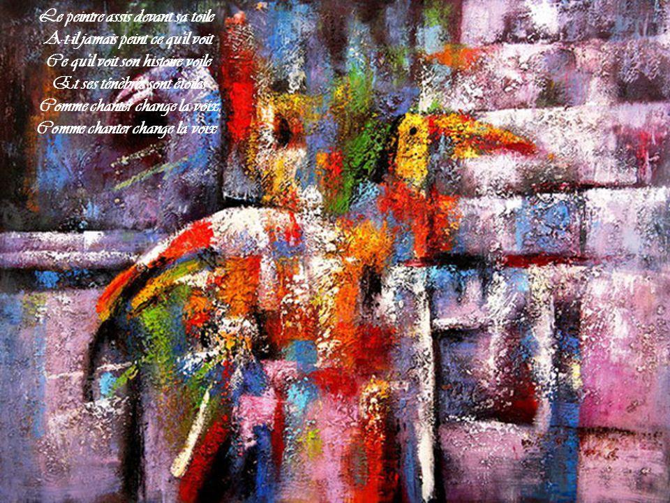 Le peintre assis devant sa toile A-t-il jamais peint ce qu il voit