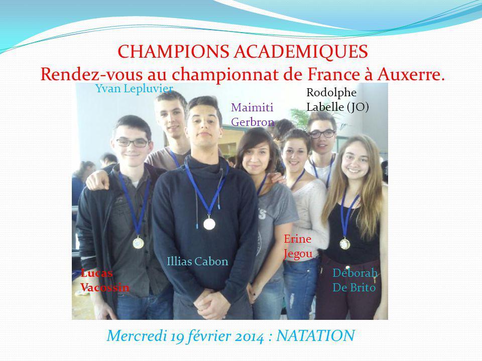 CHAMPIONS ACADEMIQUES Rendez-vous au championnat de France à Auxerre.