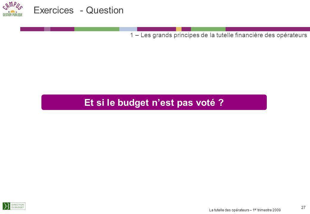 Et si le budget n'est pas voté