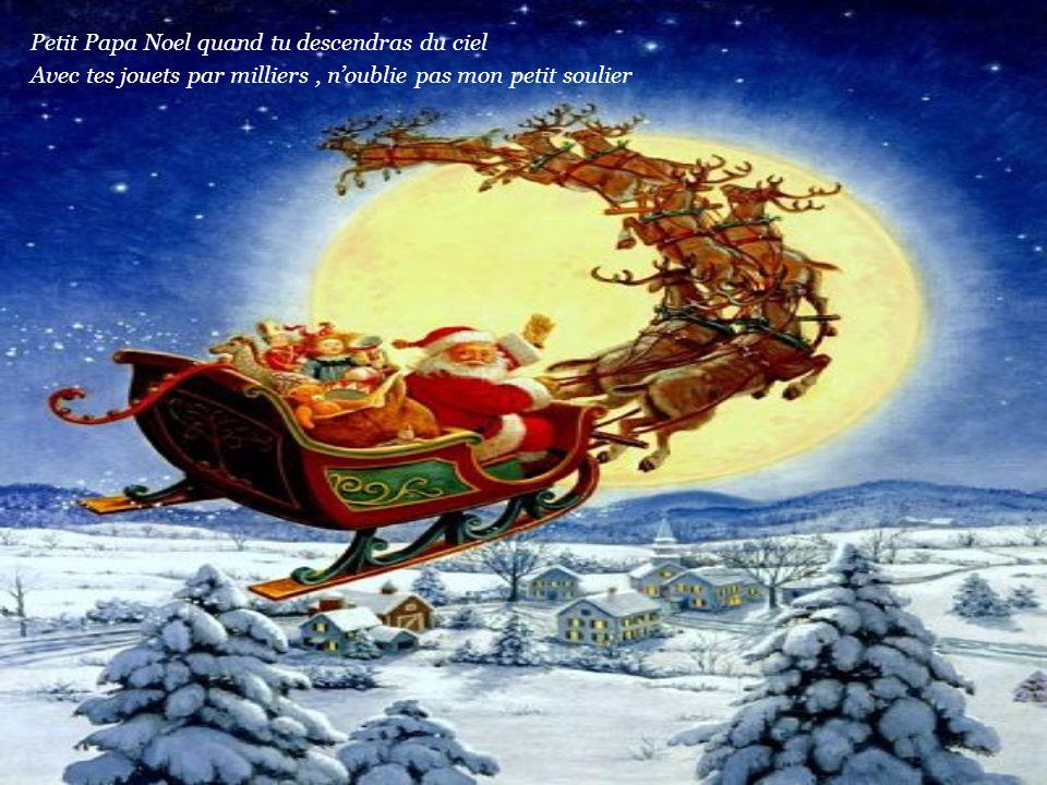 Petit Papa Noel quand tu descendras du ciel
