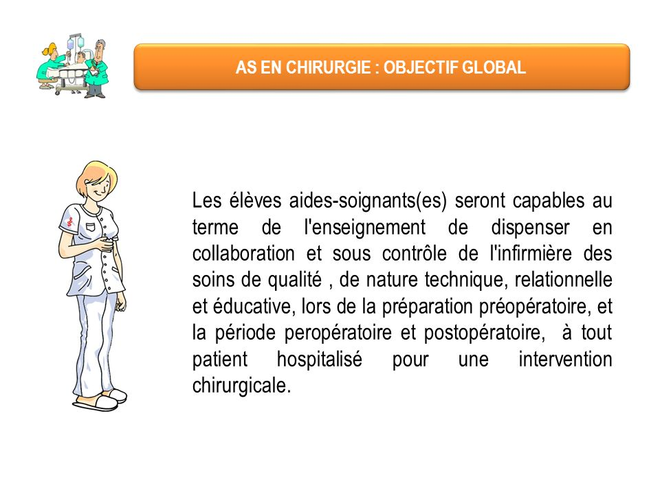 AS EN CHIRURGIE : OBJECTIF GLOBAL