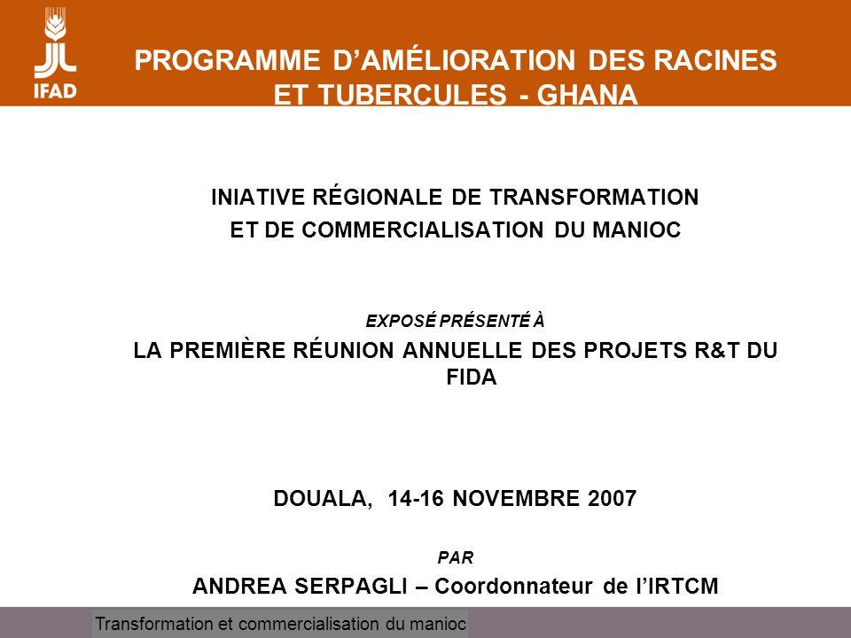PROGRAMME D'AMÉLIORATION DES RACINES ET TUBERCULES - GHANA
