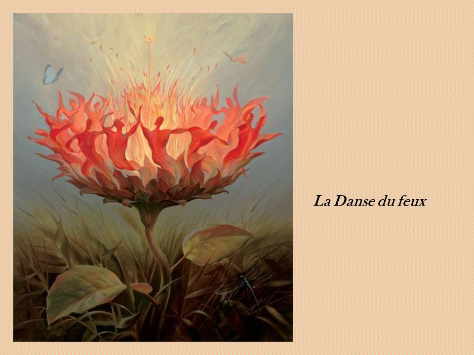 La Danse du feux