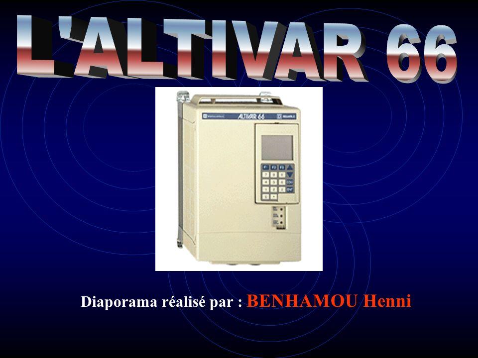 L ALTIVAR 66 Diaporama réalisé par : BENHAMOU Henni